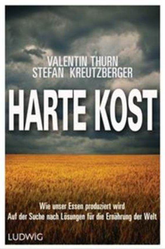 HARTE KOST // Buchpublikation von Valentin Thurn & Stefan Kreutzberger